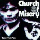 CHURCH OF MISERY Taste the Pain album cover