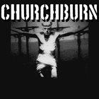 CHURCHBURN Churchburn album cover
