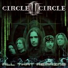 CIRCLE II CIRCLE All That Remains album cover