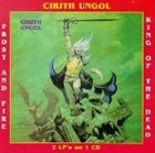 CIRITH UNGOL Frost and Fire / King of the Dead album cover
