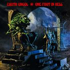 CIRITH UNGOL One Foot in Hell album cover