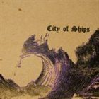 CITY OF SHIPS 2008 Tour EP album cover
