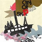 CITY OF SHIPS Live Free Or Don't album cover