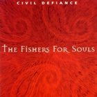 CIVIL DEFIANCE The Fishers for Souls album cover