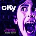 CKY Disengage the Simulator album cover
