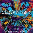 CLAWFINGER Deaf Dumb Blind album cover