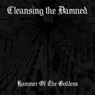 CLEANSING THE DAMNED Hammer Of The Godless album cover