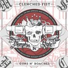 CLENCHED FIST Guns n' Roaches album cover