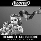 CLUTCH Heard It All Before: Live at the Hifi Bar album cover