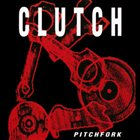 CLUTCH Pitchfork album cover