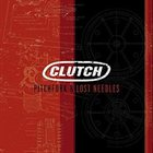 CLUTCH Pitchfork & Lost Needles album cover