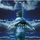 CMX Cloaca Maxima II album cover