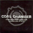 COAL CHAMBER Dark Sides from Dark Days - Unreleased and Live album cover