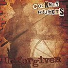 COCKNEY REJECTS Unforgiven album cover