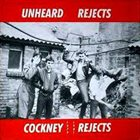 COCKNEY REJECTS Unheard Rejects album cover