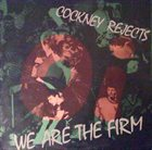 COCKNEY REJECTS We Are the Firm album cover