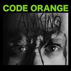 CODE ORANGE I Am King album cover