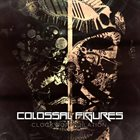COLOSSAL FIGURES Clockwork Dilation album cover
