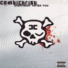 COMBICHRIST Everybody Hates You album cover