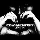 COMBICHRIST We Love You album cover