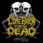 COME BACK FROM THE DEAD Demo 2013 album cover