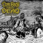 COME BACK FROM THE DEAD The Coffin Earth's Entrails album cover