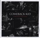 COMEBACK KID Through The Noise album cover