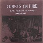COMETS ON FIRE Live! From the West Coast 2002/2003 album cover