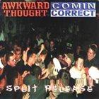 COMIN' CORRECT Split Release album cover