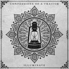CONFESSIONS OF A TRAITOR Illuminate album cover
