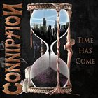 CONNIPTION (WI) Time Has Come album cover