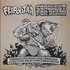 CONQUEST FOR DEATH Thrashcore Fastcore Hardcore Core-Core Punk-Punk Annihilation album cover