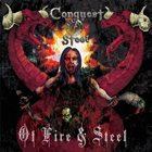 CONQUEST OF STEEL Of Fire And Steel album cover