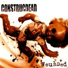 CONSTRUCDEAD Wounded album cover