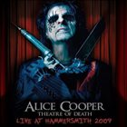 ALICE COOPER Theatre Of Death: Live At Hammersmith 2009 album cover