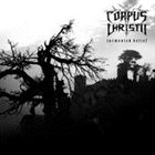 CORPUS CHRISTII Tormented Belief album cover