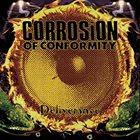 CORROSION OF CONFORMITY Deliverance Album Cover