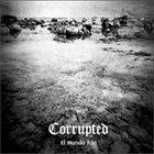 CORRUPTED El Mundo Frío Album Cover