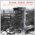 CREAM ABDUL BABAR The Backwater of Masculine Ethics album cover