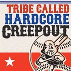 CREEPOUT Tribe Called Hardcore album cover