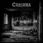 CRESHNA The Fallout album cover