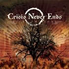 CRISIS NEVER ENDS Kill or Cure album cover