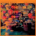 CROOKED ROYALS Rumination album cover