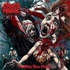 CROPSY MANIAC Further than Fear album cover