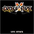 CROSSFIRE Live Attack album cover