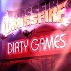 CROSSFIRE Dirty Games album cover