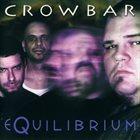 CROWBAR Equilibrium album cover