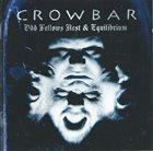 CROWBAR Odd Fellows Rest & Equilibrium album cover