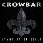 CROWBAR Symmetry in Black album cover