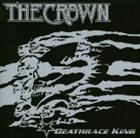 THE CROWN Deathrace King album cover